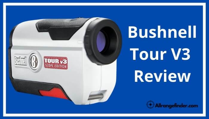 Bushnell Tour V3 Review