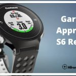 Garmin Approach S6 Review: Colorful Touchscreen GPS Watch